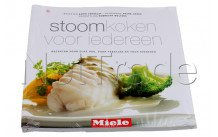 Miele - Cookbook steaming for everyone dutch - 99288596